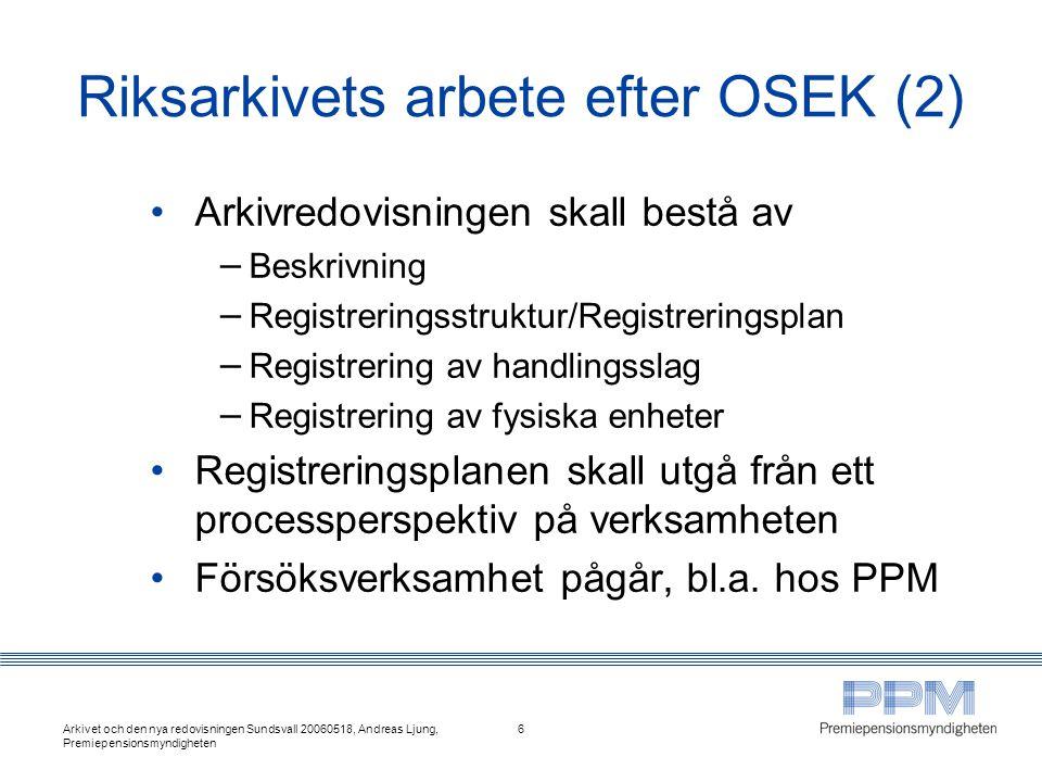 Riksarkivets arbete efter OSEK (2)