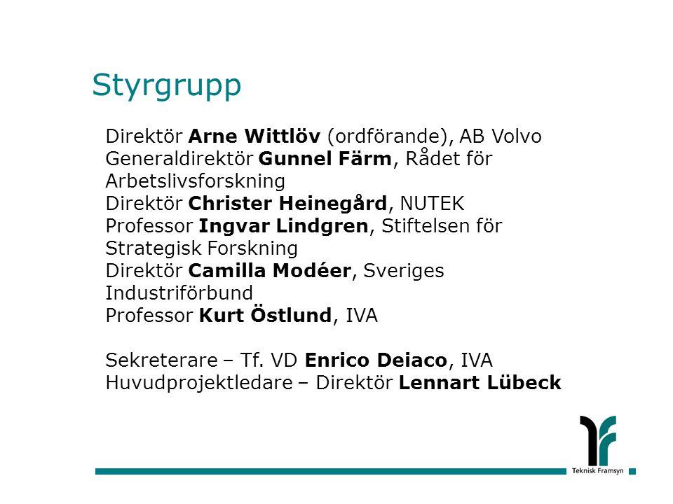 Styrgrupp Direktör Arne Wittlöv (ordförande), AB Volvo
