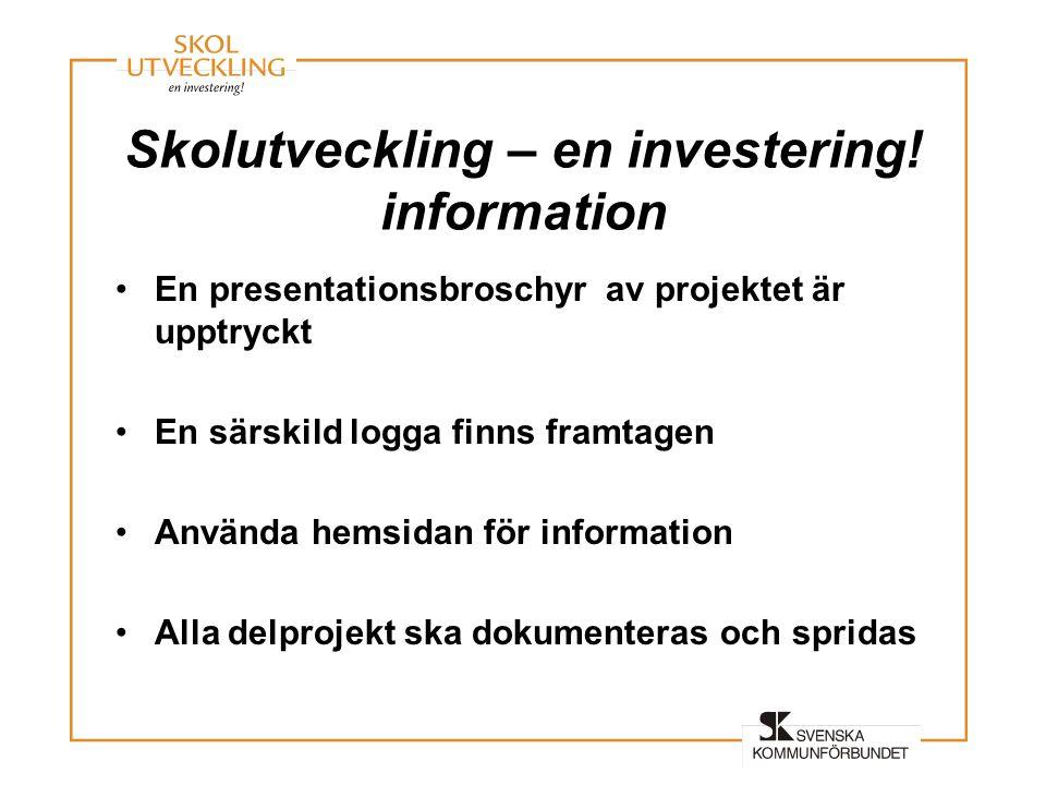 Skolutveckling – en investering! information