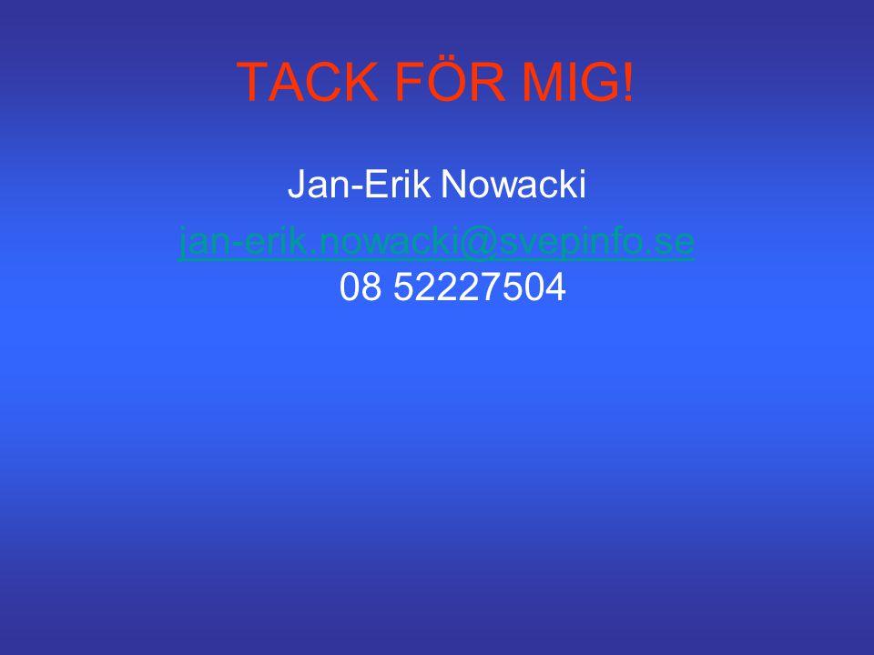 jan-erik.nowacki@svepinfo.se 08 52227504
