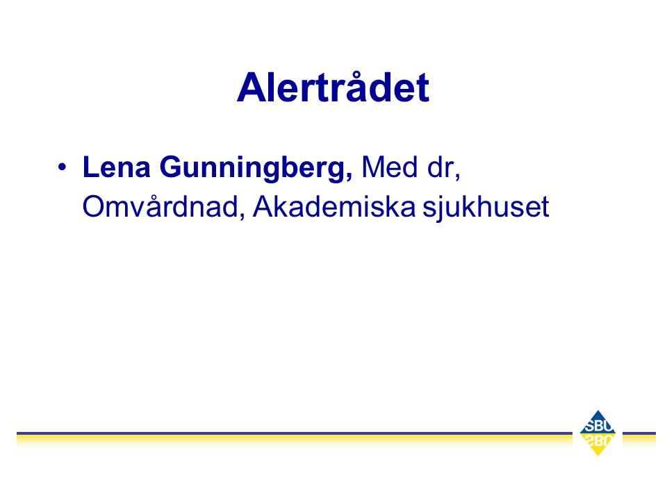 Alertrådet Lena Gunningberg, Med dr, Omvårdnad, Akademiska sjukhuset