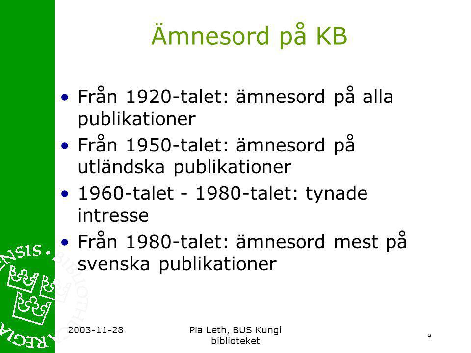 Pia Leth, BUS Kungl biblioteket