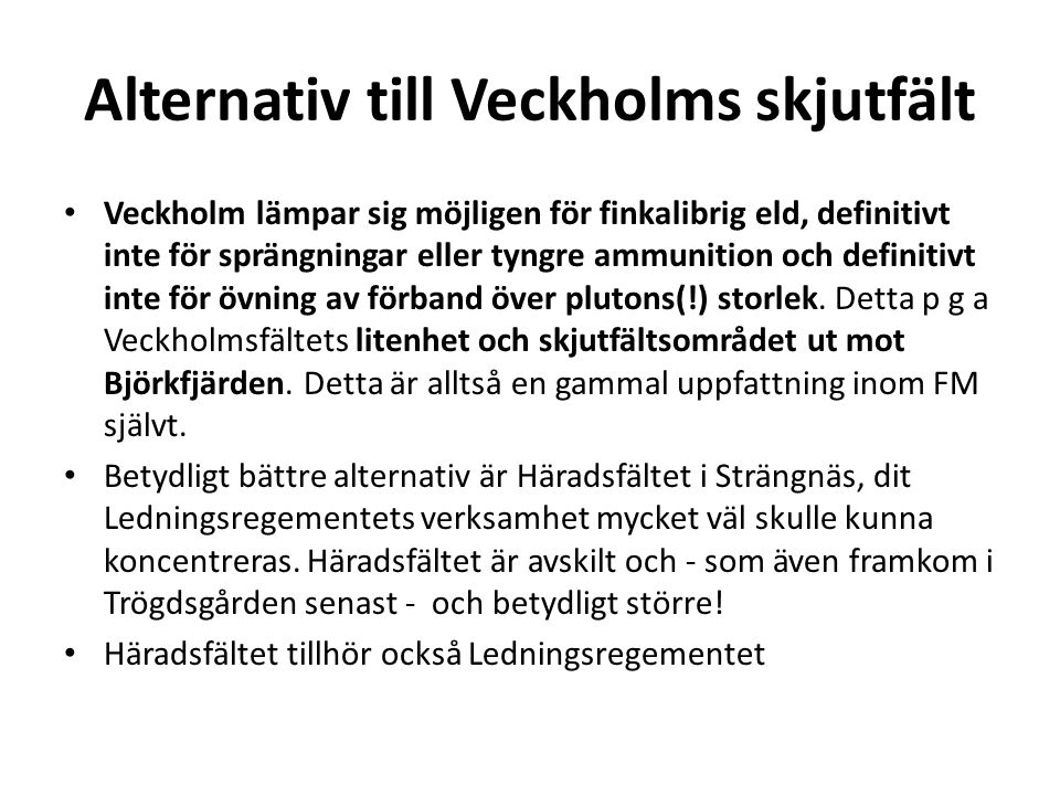 Alternativ till Veckholms skjutfält