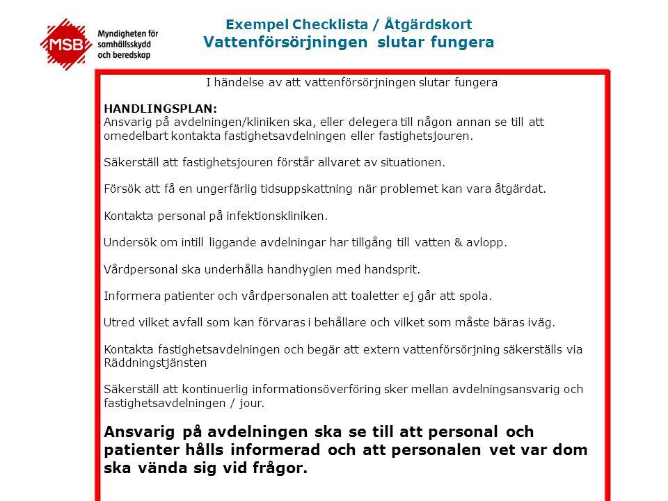 Exempel Checklista / Åtgärdskort Vattenförsörjningen slutar fungera