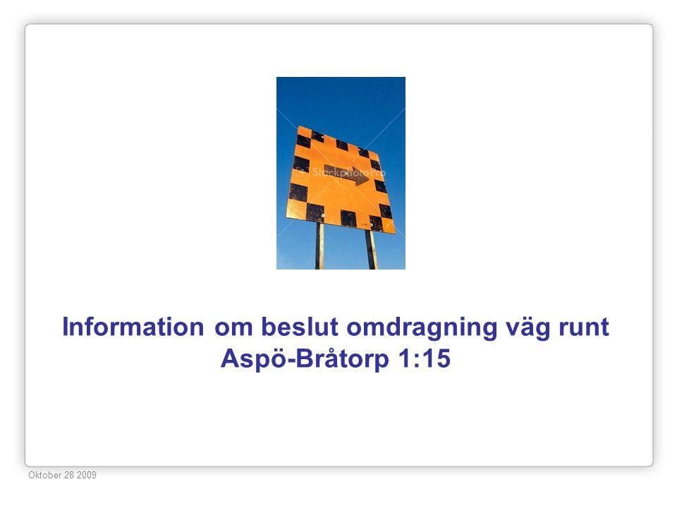 Information om beslut omdragning väg runt Aspö-Bråtorp 1:15