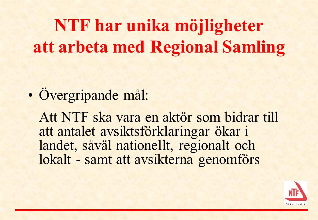 NTF har unika möjligheter att arbeta med Regional Samling