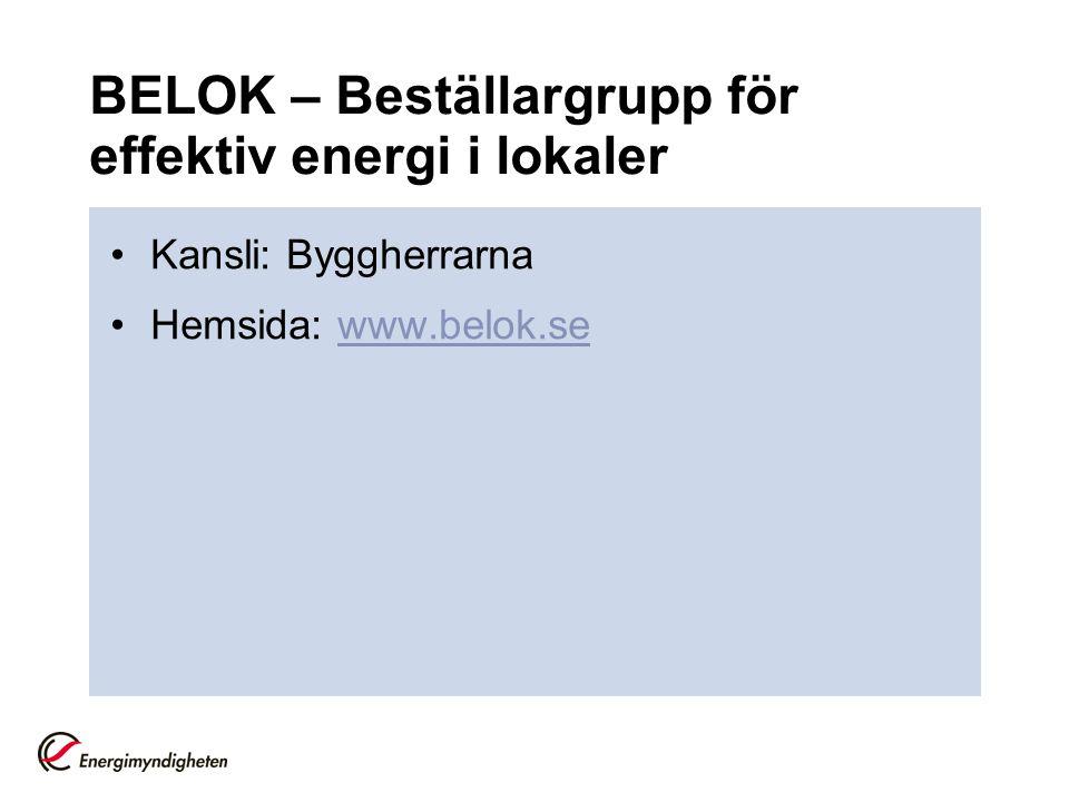 BELOK – Beställargrupp för effektiv energi i lokaler