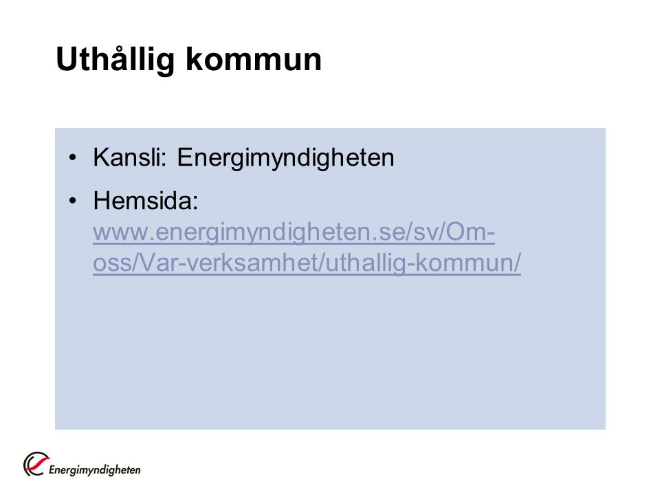 Uthållig kommun Kansli: Energimyndigheten