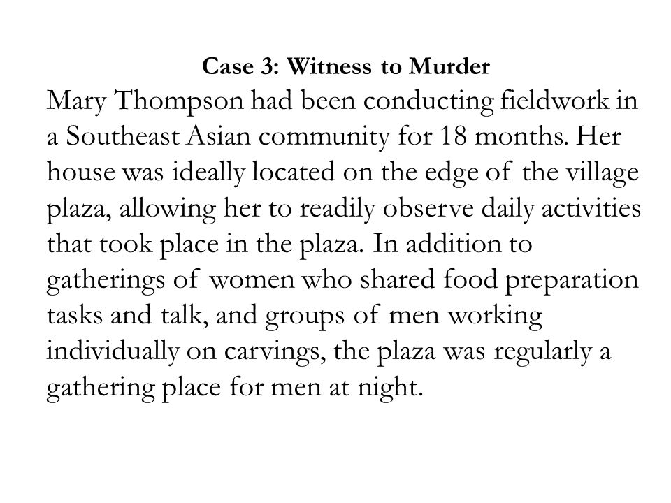 Case 3: Witness to Murder
