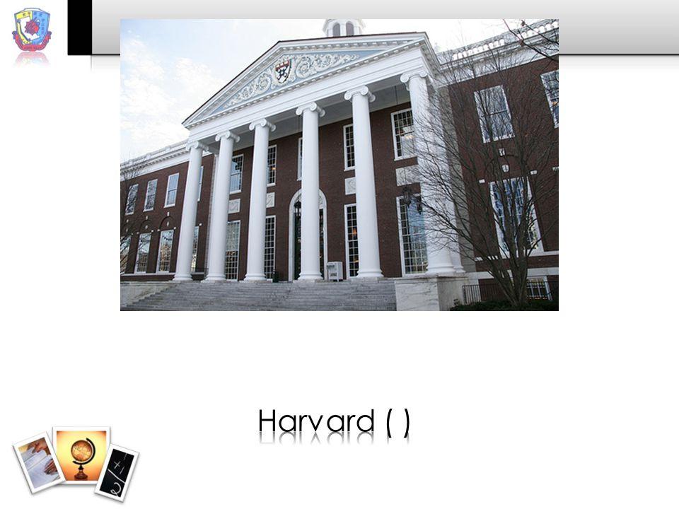 Harvard ( )