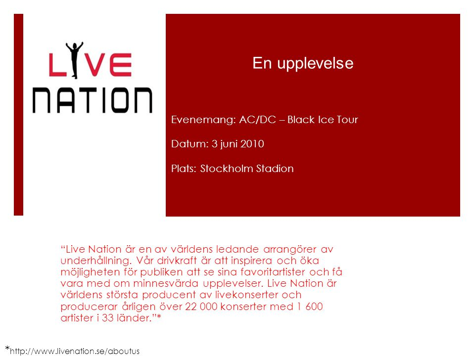 En upplevelse *http://www.livenation.se/aboutus
