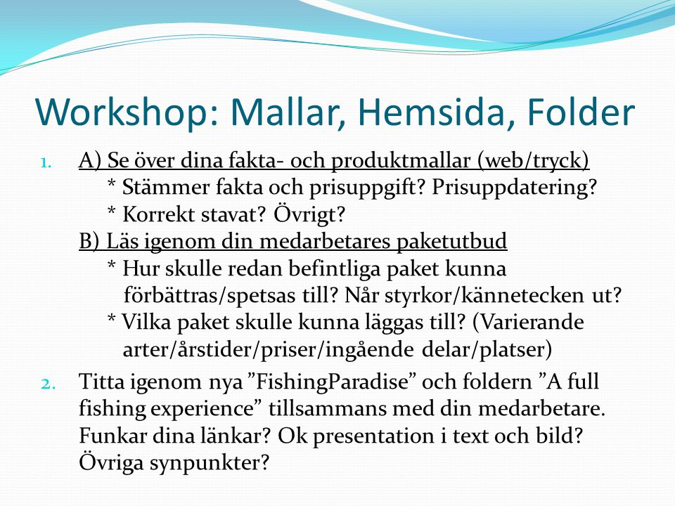 Workshop: Mallar, Hemsida, Folder