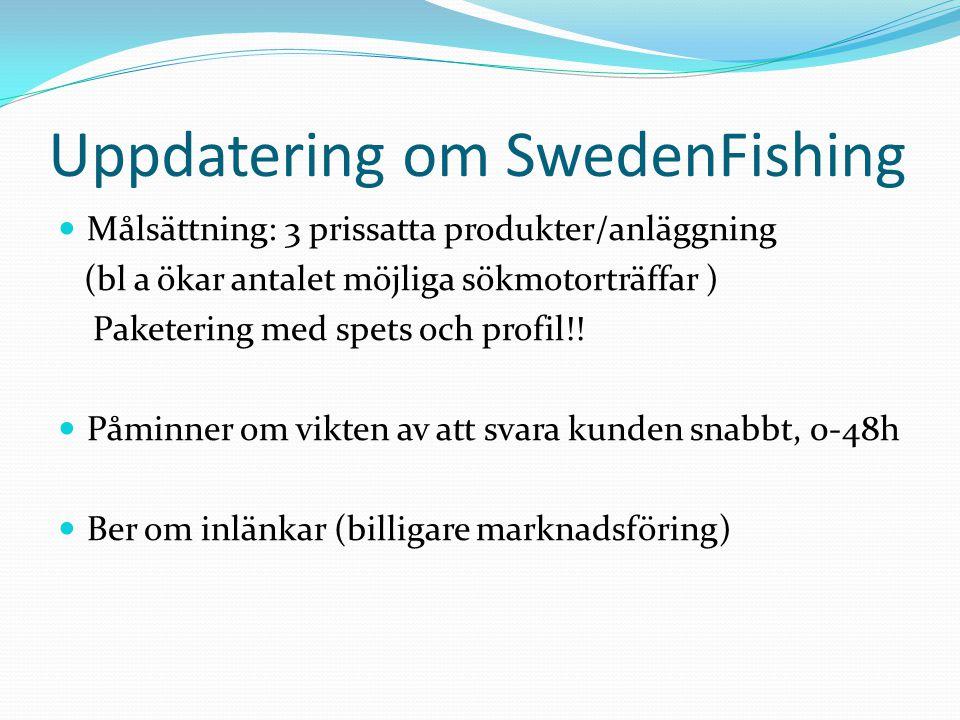 Uppdatering om SwedenFishing