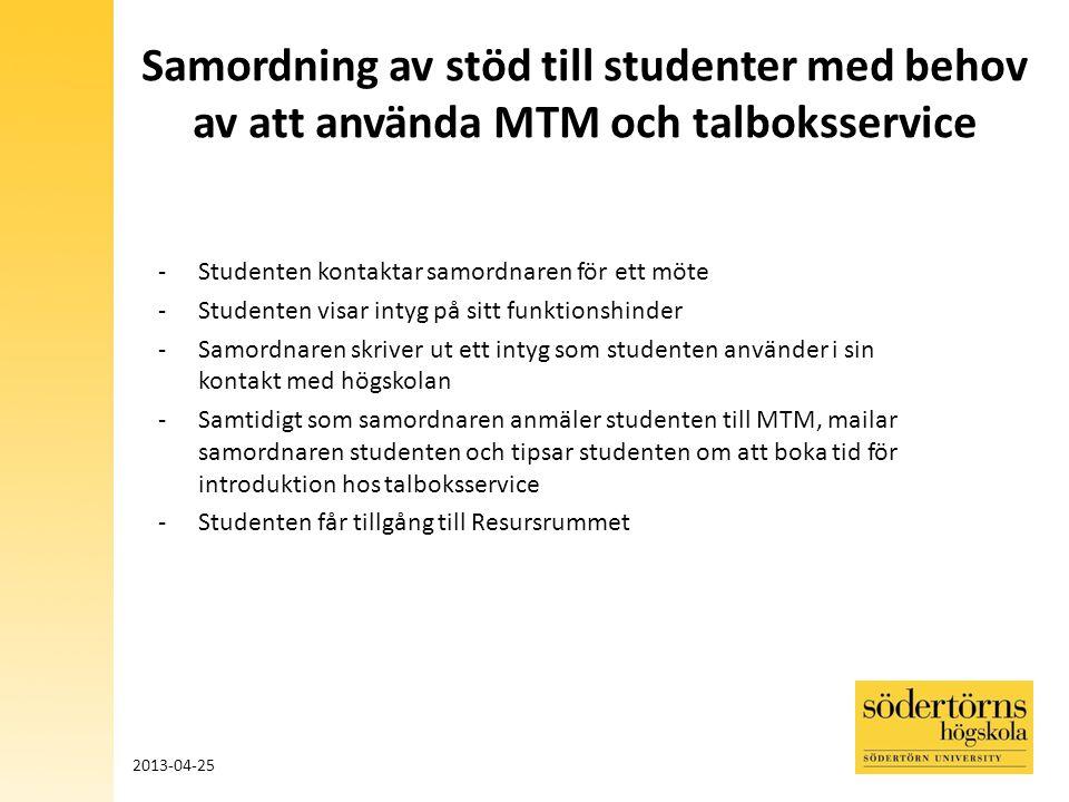 Samordning av stöd till studenter med behov av att använda MTM och talboksservice