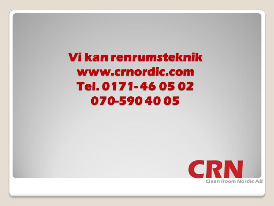 Vi kan renrumsteknik www. crnordic. com Tel