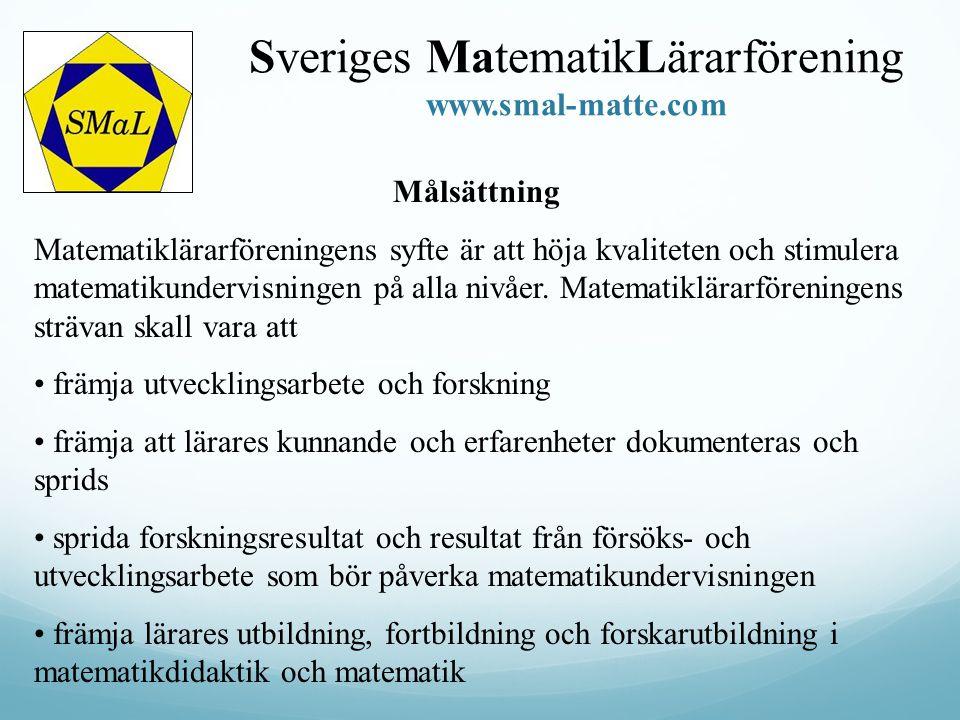 Sveriges MatematikLärarförening www.smal-matte.com