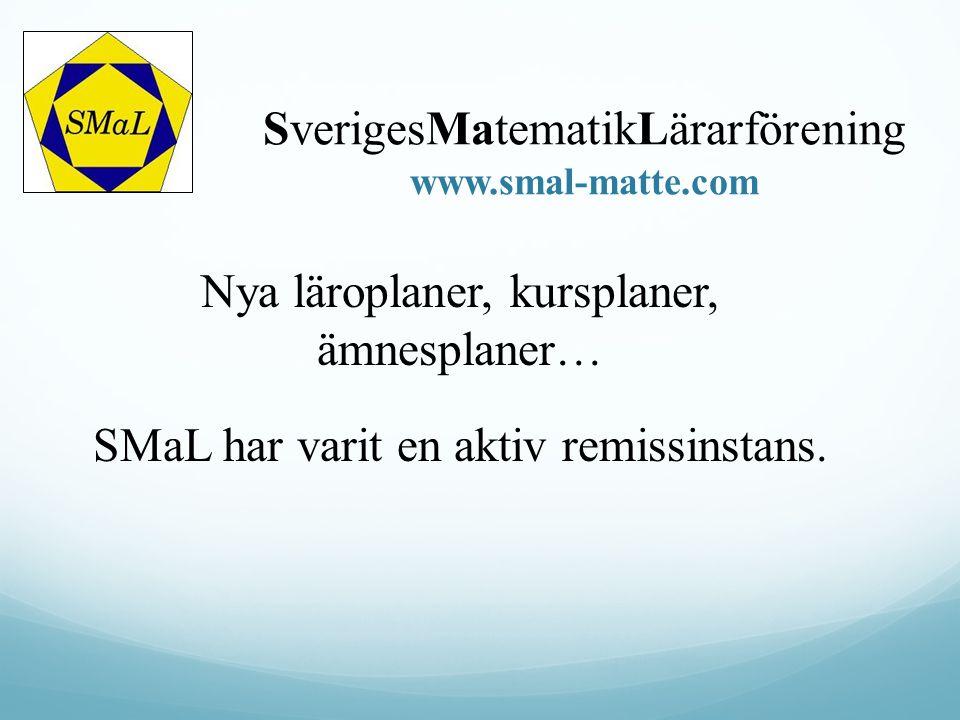 SverigesMatematikLärarförening www.smal-matte.com