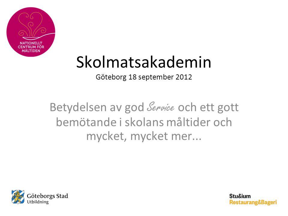Skolmatsakademin Göteborg 18 september 2012
