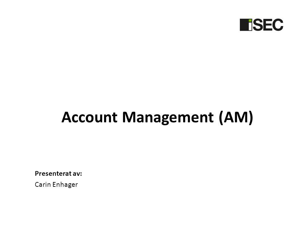 Account Management (AM)