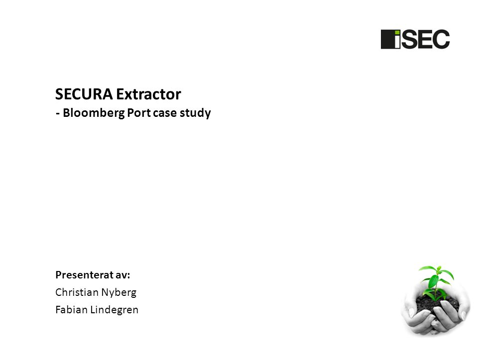 SECURA Extractor - Bloomberg Port case study