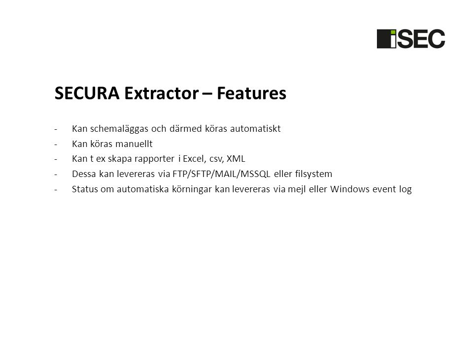 SECURA Extractor – Features