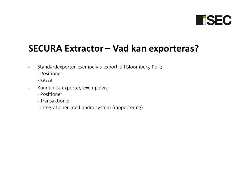 SECURA Extractor – Vad kan exporteras