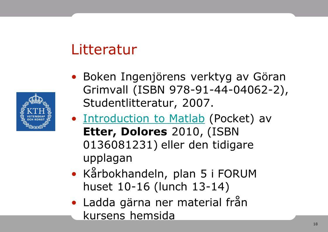 Litteratur Boken Ingenjörens verktyg av Göran Grimvall (ISBN 978-91-44-04062-2), Studentlitteratur, 2007.