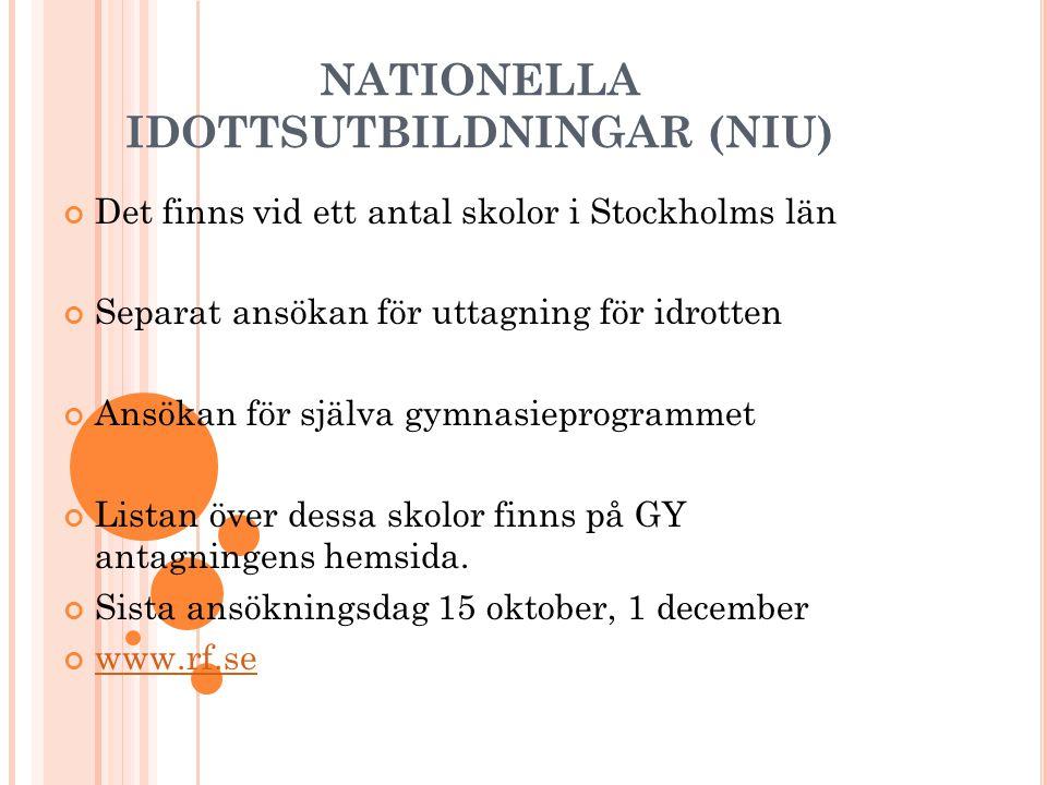 NATIONELLA IDOTTSUTBILDNINGAR (NIU)