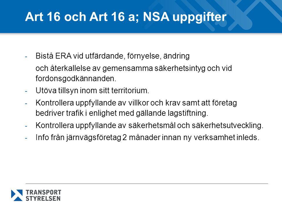 Art 16 och Art 16 a; NSA uppgifter