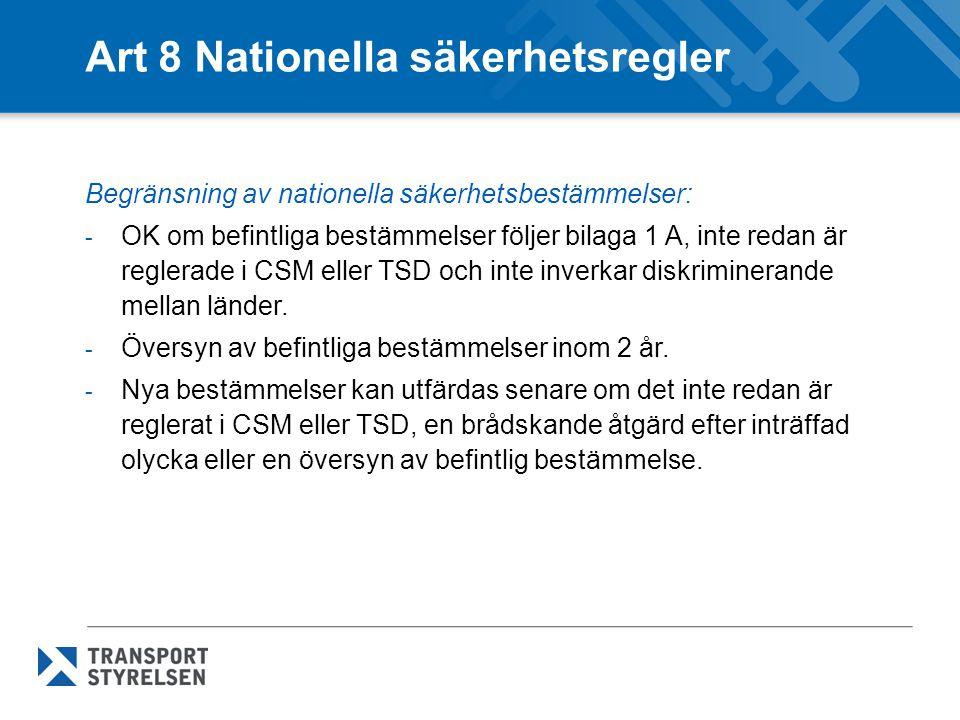 Art 8 Nationella säkerhetsregler