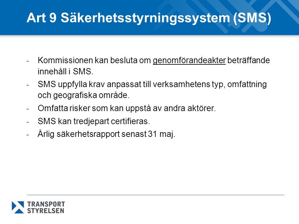 Art 9 Säkerhetsstyrningssystem (SMS)