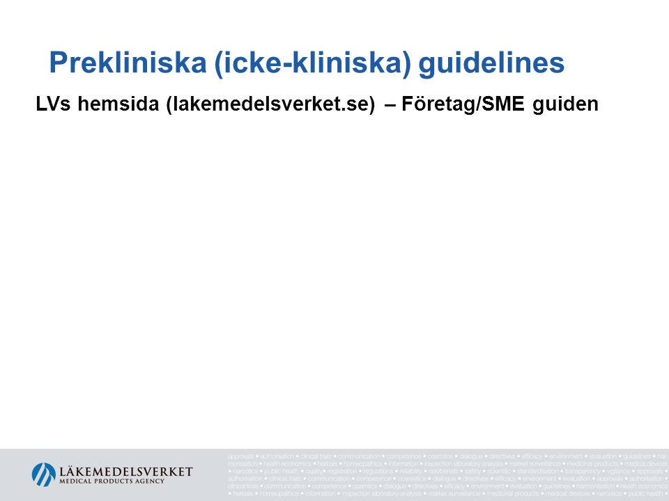 Prekliniska (icke-kliniska) guidelines
