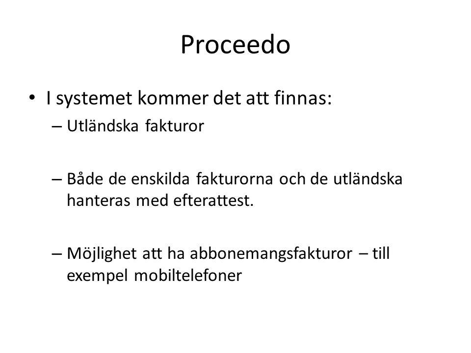 Proceedo I systemet kommer det att finnas: Utländska fakturor