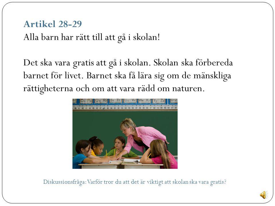 Alla barn har rätt till att gå i skolan!