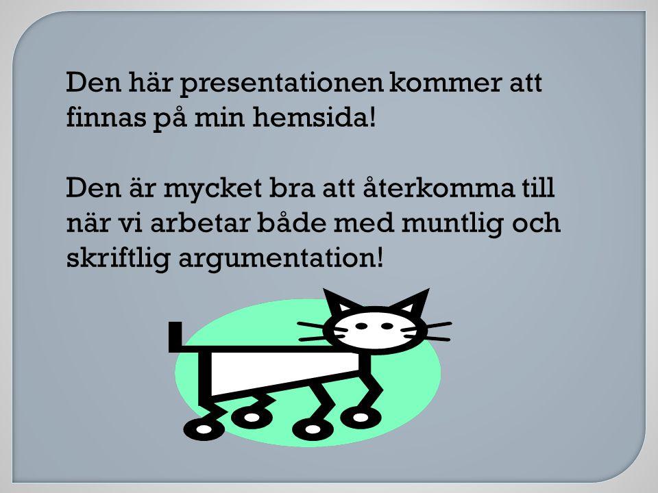 Den här presentationen kommer att finnas på min hemsida!