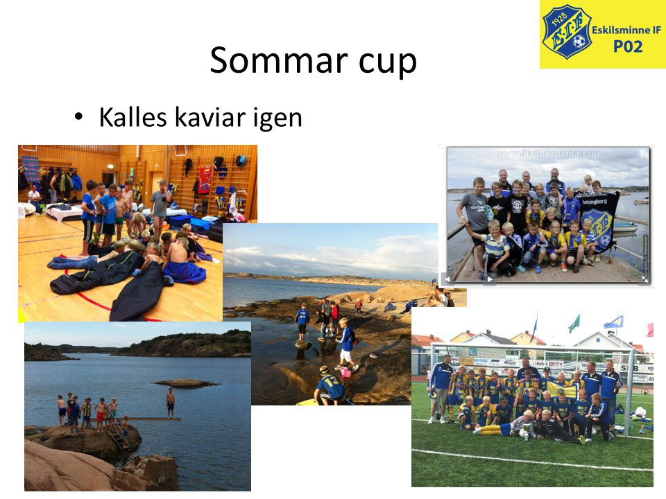Sommar cup Kalles kaviar igen