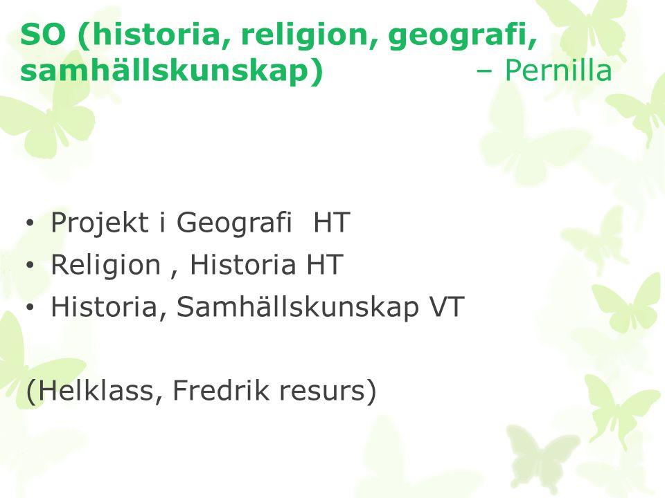 SO (historia, religion, geografi, samhällskunskap) – Pernilla