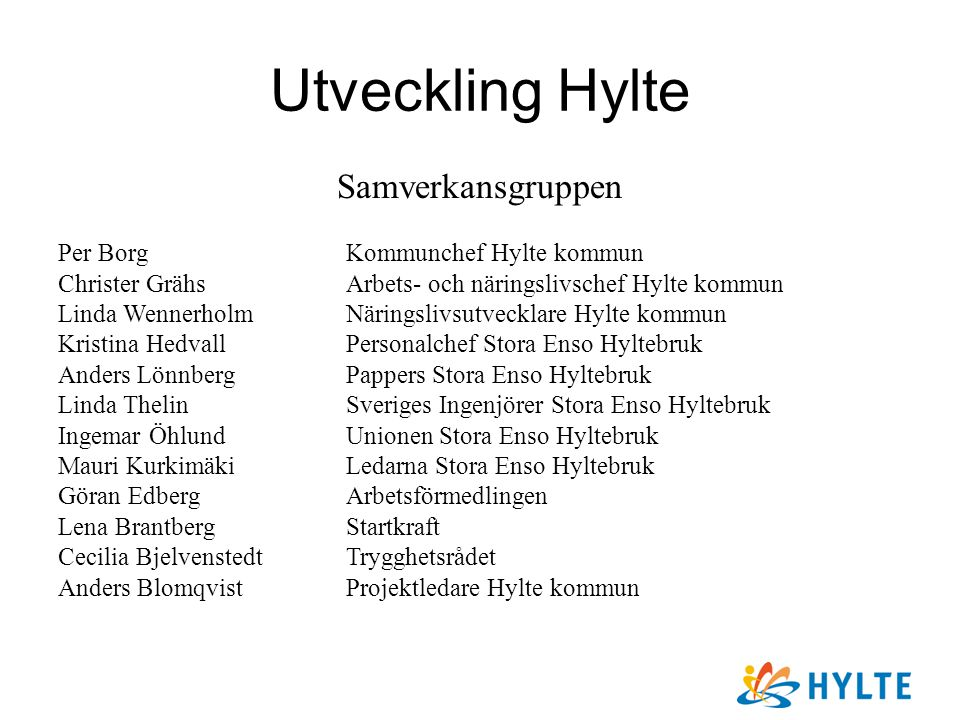 Utveckling Hylte Samverkansgruppen Per Borg Kommunchef Hylte kommun