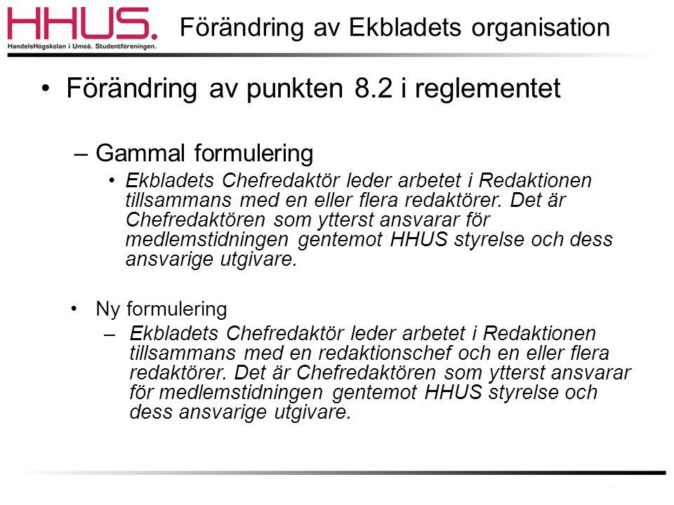 Förändring av Ekbladets organisation