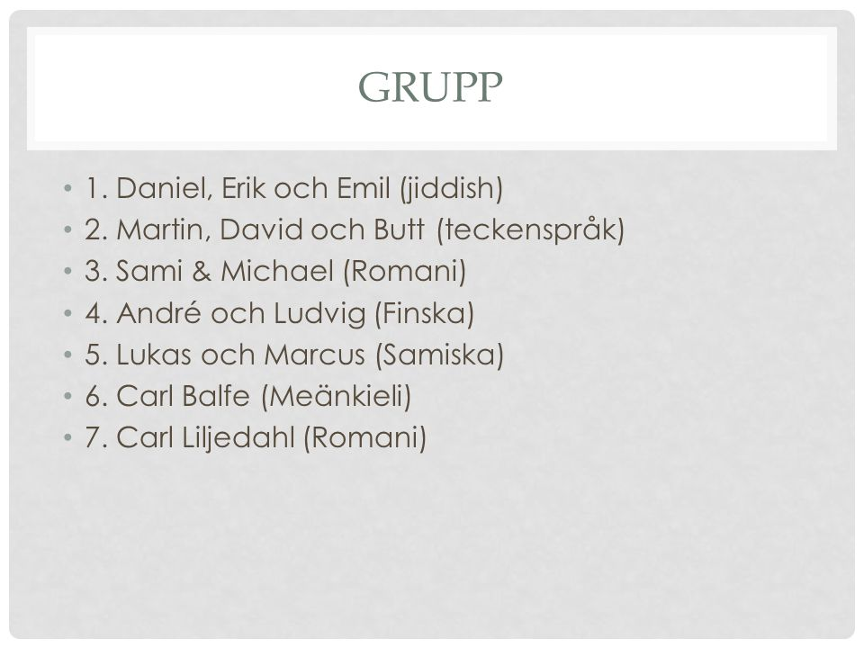 grupp 1. Daniel, Erik och Emil (jiddish)