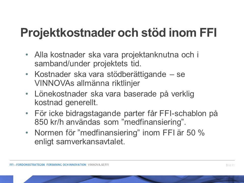 Projektkostnader och stöd inom FFI