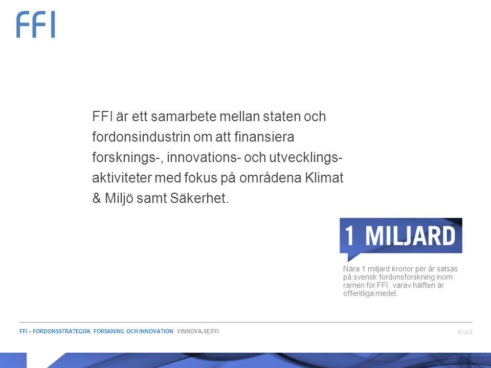 FFI är ett samarbete mellan staten och