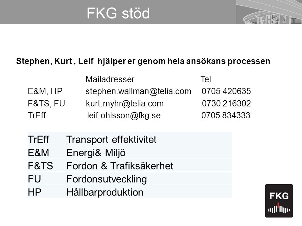 FKG stöd TrEff Transport effektivitet E&M Energi& Miljö F&TS