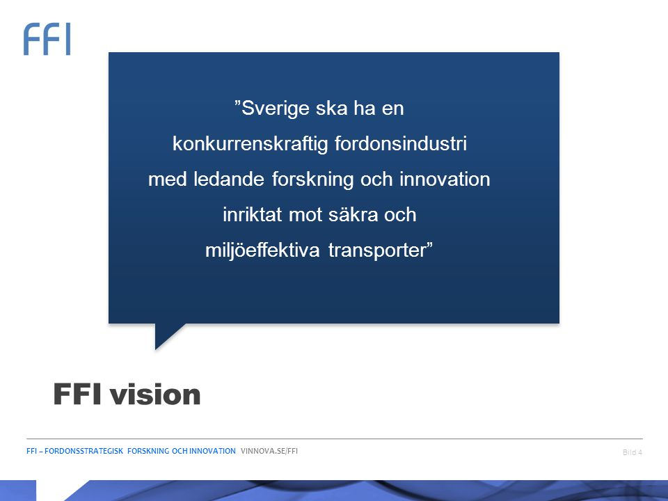 FFI vision Sverige ska ha en konkurrenskraftig fordonsindustri
