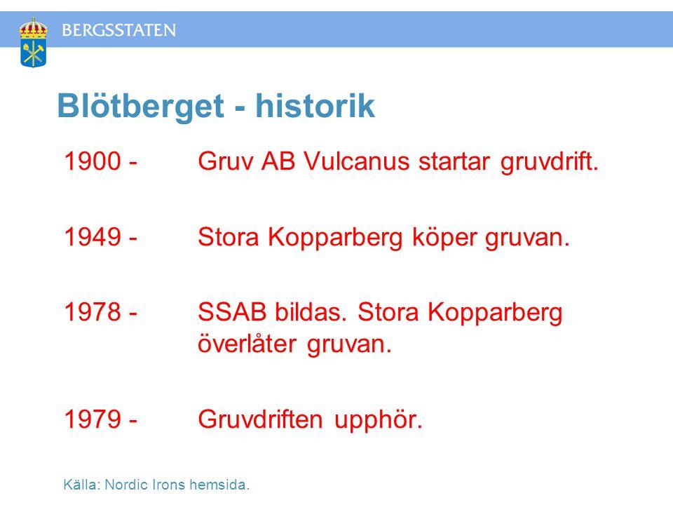 Blötberget - historik 1900 - Gruv AB Vulcanus startar gruvdrift.