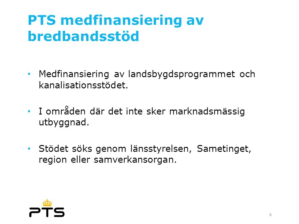 PTS medfinansiering av bredbandsstöd