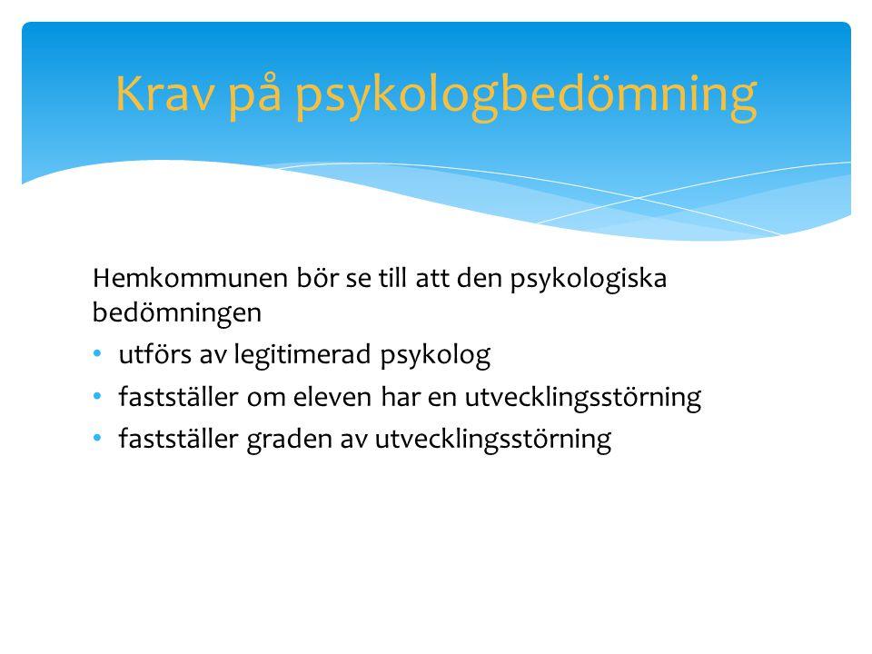 Krav på psykologbedömning