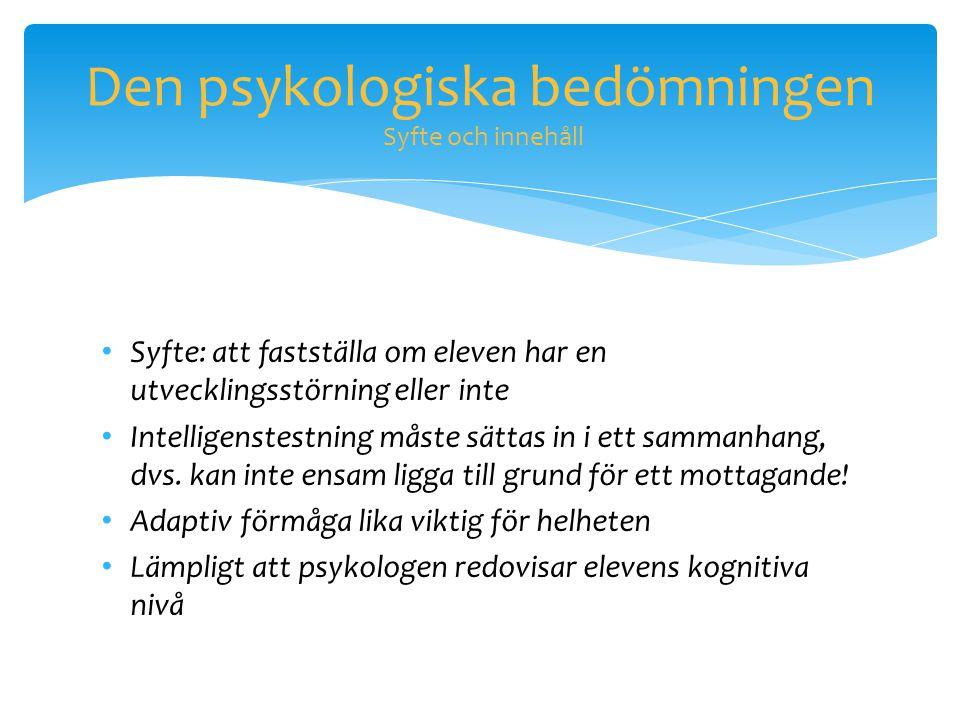 Den psykologiska bedömningen Syfte och innehåll