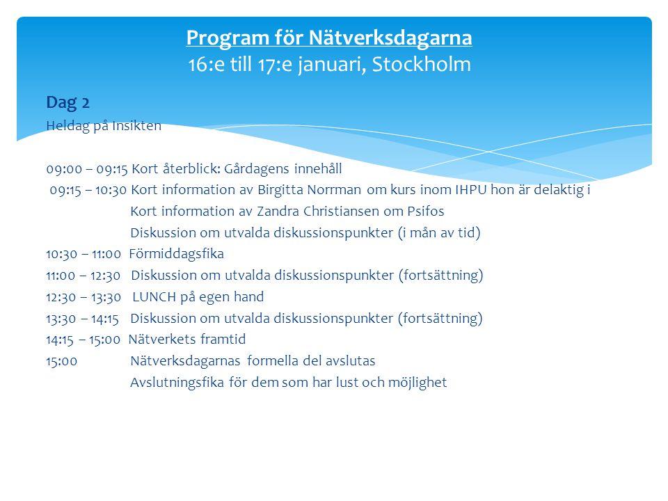 Program för Nätverksdagarna 16:e till 17:e januari, Stockholm