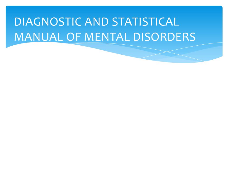 DIAGNOSTIC AND STATISTICAL MANUAL OF MENTAL DISORDERS (DSM-5) FIFTH EDITION UTGIVEN AV AMERICAN PSYCHIATRIC ASSOCIATION